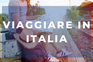 vivere e viaggiare in Italia